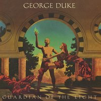Guardian of the Light — George Duke