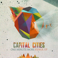 One Minute More — Capital Cities