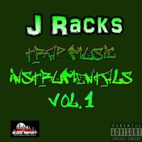 Trap Music Instrumentals, Vol. 1 — J Racks