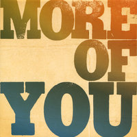 More Of You — Will Goodwin