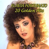 Flavia Fortunato: 20 Golden Hits — Flavia Fortunato