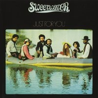 Just For You — Sweetwater