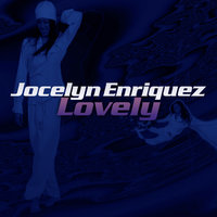 Lovely - Single — Jocelyn Enriquez
