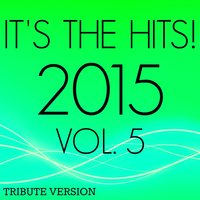 It's the Hits! 2015, Vol.5 — New Tribute Kings