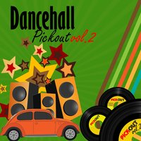 Dancehall Pickout, Vol. 2 — сборник