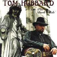 On The Dark Slide — Tom Hubbard