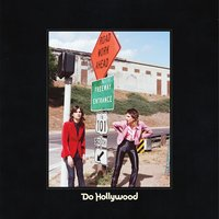 Do Hollywood — The Lemon Twigs