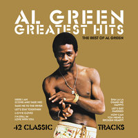 Greatest Hits: The Best of Al Green — Al Green