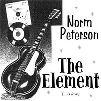 The Element — Norm Peterson