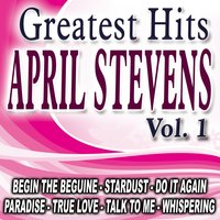 Greatest Hits Vol. 1 — April Stevens