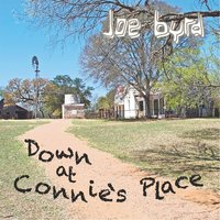 Down At Connie's Place — Joe Byrd