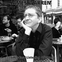 Jim's Easy Listening Album — James Warren