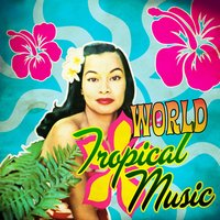 World Tropical Music — сборник