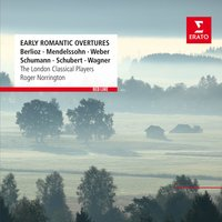 Early Romantic Overtures — London Classical Players/Sir Roger Norrington, Roger Norrington, Карл Мария фон Вебер