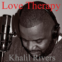 Love Therapy — Khalil Rivers