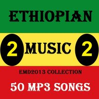 Ethiopian Music Collection 2013 Vol.2 - 50 Mp3 Songs — сборник