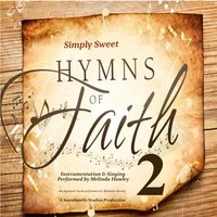 Simply Sweet Hymns of Faith 2 — Melinda Hawley