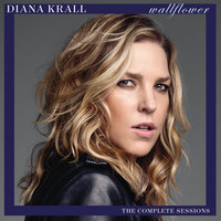 Wallflower — Diana Krall