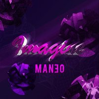Imagine EP — MAN3O