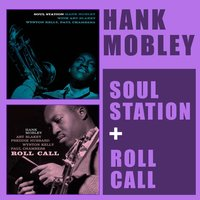 Soul Station + Roll Call — Hank Mobley