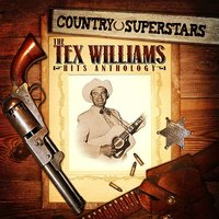 Country Superstars: The Tex Williams Hits Anthology — Tex Williams