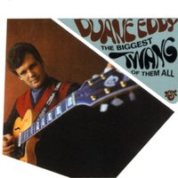 The Biggest Twang Of Them All — Duane Eddy