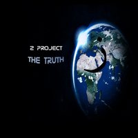 The Truth — Z Project