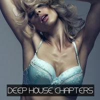 Deep House Chapters — Awat