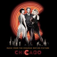 Music From The Miramax Motion Picture Chicago — саундтрек