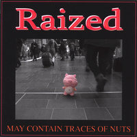 May contain traces of nuts — Raized