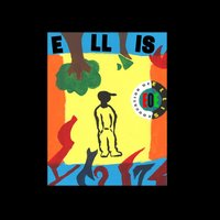 The Education of Ellis — Ellis