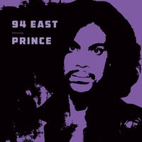 94 East — 94 East feat. Prince