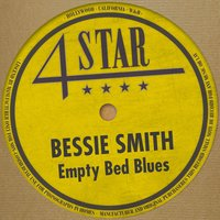 Empty Bed Blues — Bessie Smith