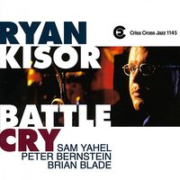Battle Cry — Brian Blade, Sam Yahel, Peter Bernstein, Ryan Kisor
