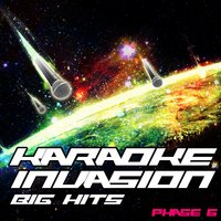 Karaoke Invasion - Big Hits Phase 6 — Starship Karaoke