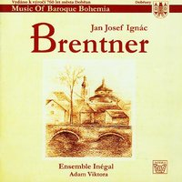 Brentner: Music of Baroque Bohemia — Adam Viktora, Inegal Ensemble