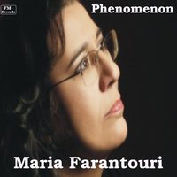 The Farantouri Phenomenon — Maria Farantouri