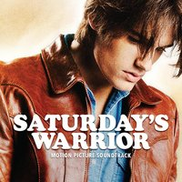 Saturday's Warrior (Motion Picture Soundtrack) — сборник