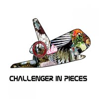 Challenger in Pieces — CH.I.P.