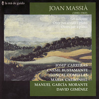 Joan Massià: Seven songs / Violin and piano works — Josep Carreras