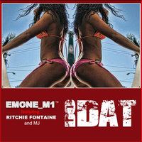 Do Dat (feat. Ritchie Fontaine aka Lil Ric & MJ) — Emone_M1