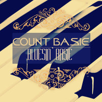 Bluesin` Basie — Count Basie & His Orchestra