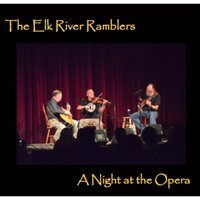 A Night at the Opera — The Elk River Ramblers