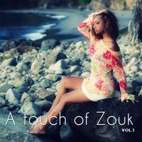 A Touch of Zouk, Vol. 1 — сборник