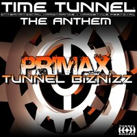 Tunnel Biznizz (featuring Mc G Angel) — Primax