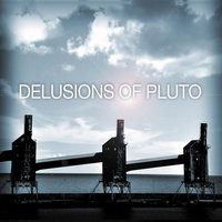 Delusions of Pluto — Delusions of Pluto