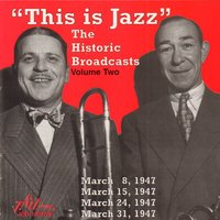 """This Is Jazz"" The Historic Broadcasts, Vol. 2 — сборник"