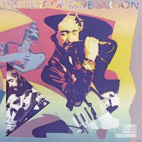 The Best Of Dave Mason — Dave Mason
