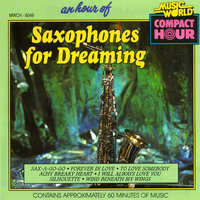 An Hour of Saxophones for Dreaming — Jean Le Fort