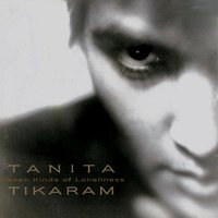 Eleven Kinds of Loneliness — Tanita Tikaram
